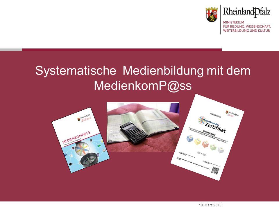 Systematische Medienbildung mit dem MedienkomP@ss