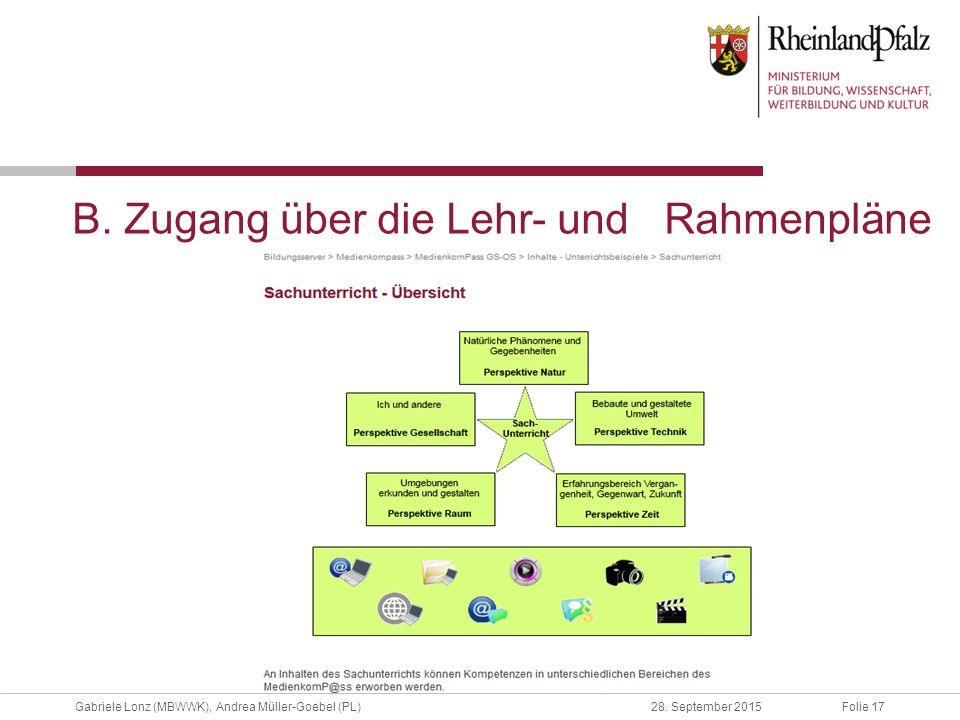 B. Zugang über die Lehr- und Rahmenpläne