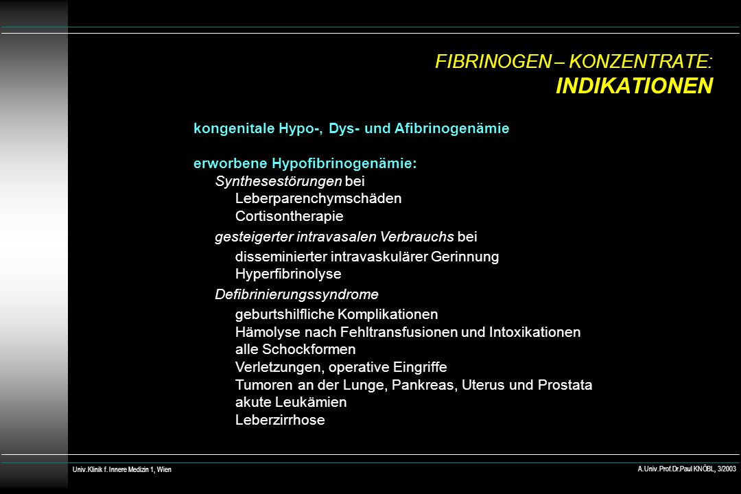 FIBRINOGEN – KONZENTRATE: INDIKATIONEN