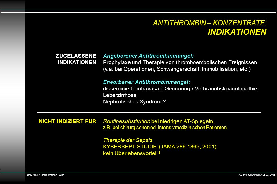 ANTITHROMBIN – KONZENTRATE: INDIKATIONEN