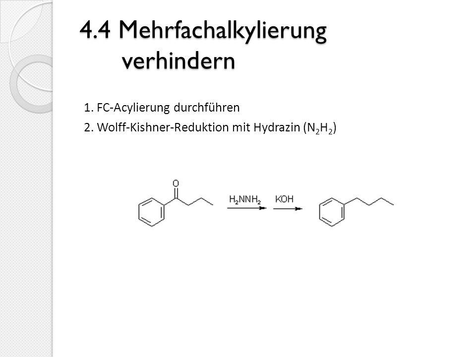 4.4 Mehrfachalkylierung verhindern