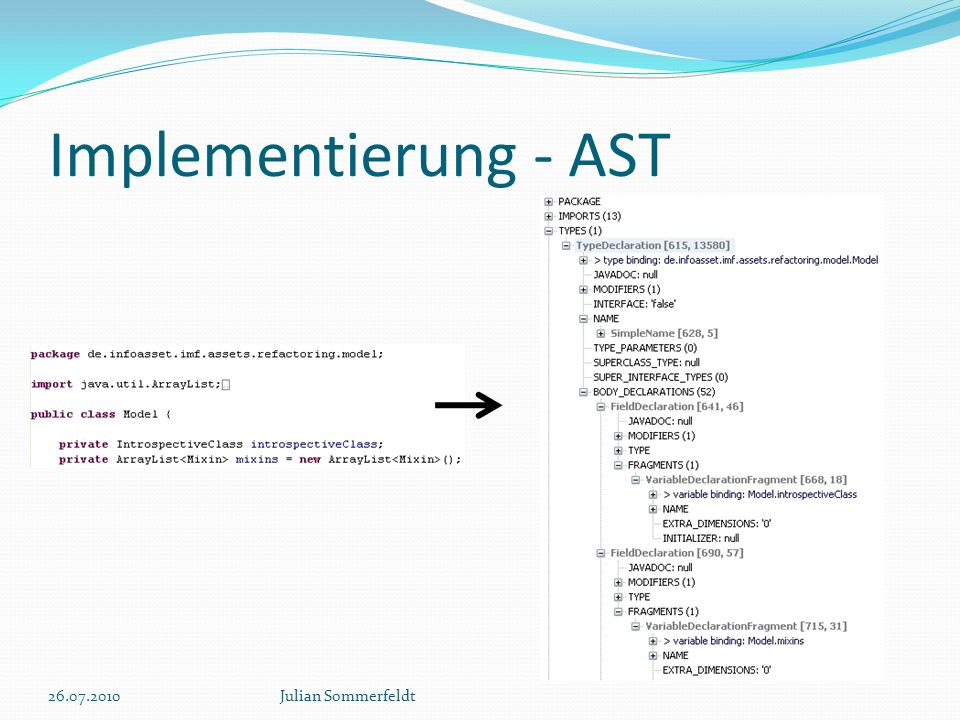 Implementierung - AST 26.07.2010 Julian Sommerfeldt