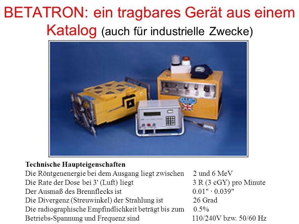 BETATRON: ein tragbares Gerät aus einem Katalog (auch für industrielle Zwecke)