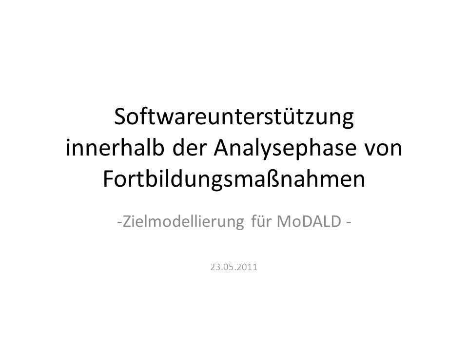 Zielmodellierung für MoDALD - 23.05.2011
