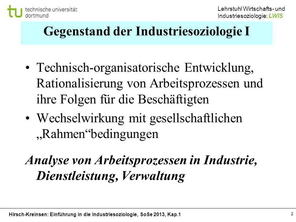 Gegenstand der Industriesoziologie I