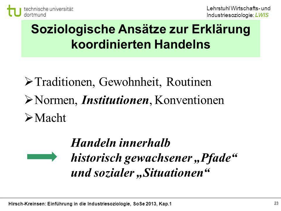 Soziologische Ansätze zur Erklärung koordinierten Handelns