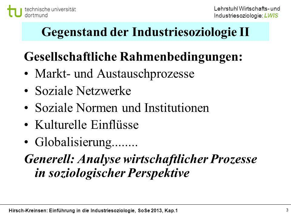 Gegenstand der Industriesoziologie II