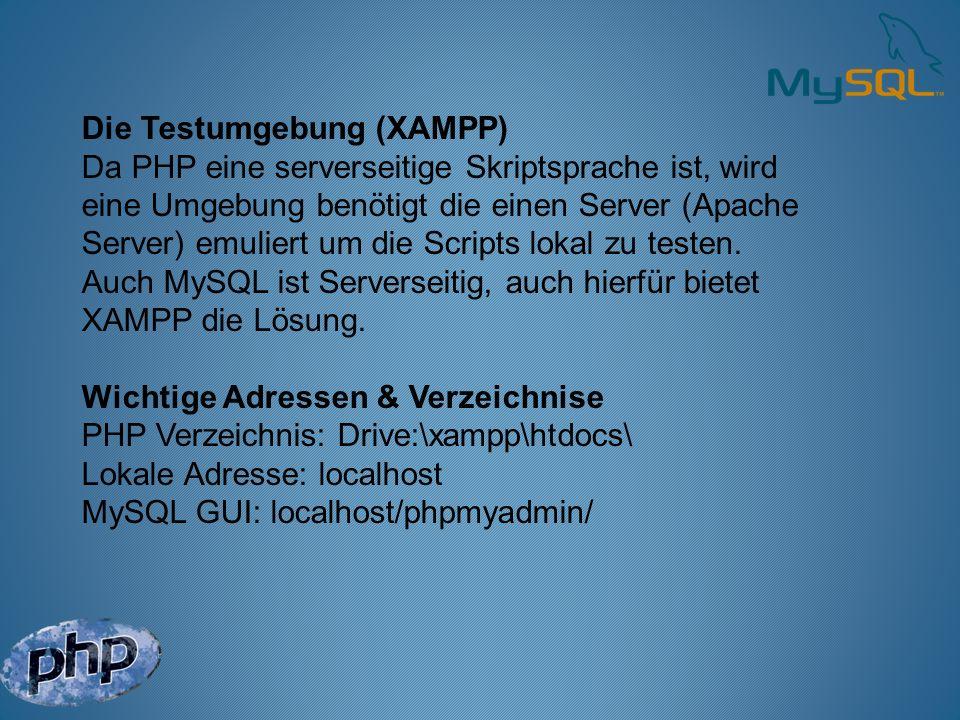 Die Testumgebung (XAMPP)