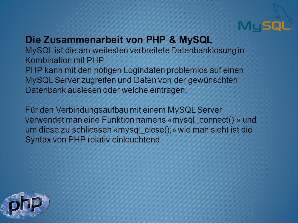 Die Zusammenarbeit von PHP & MySQL