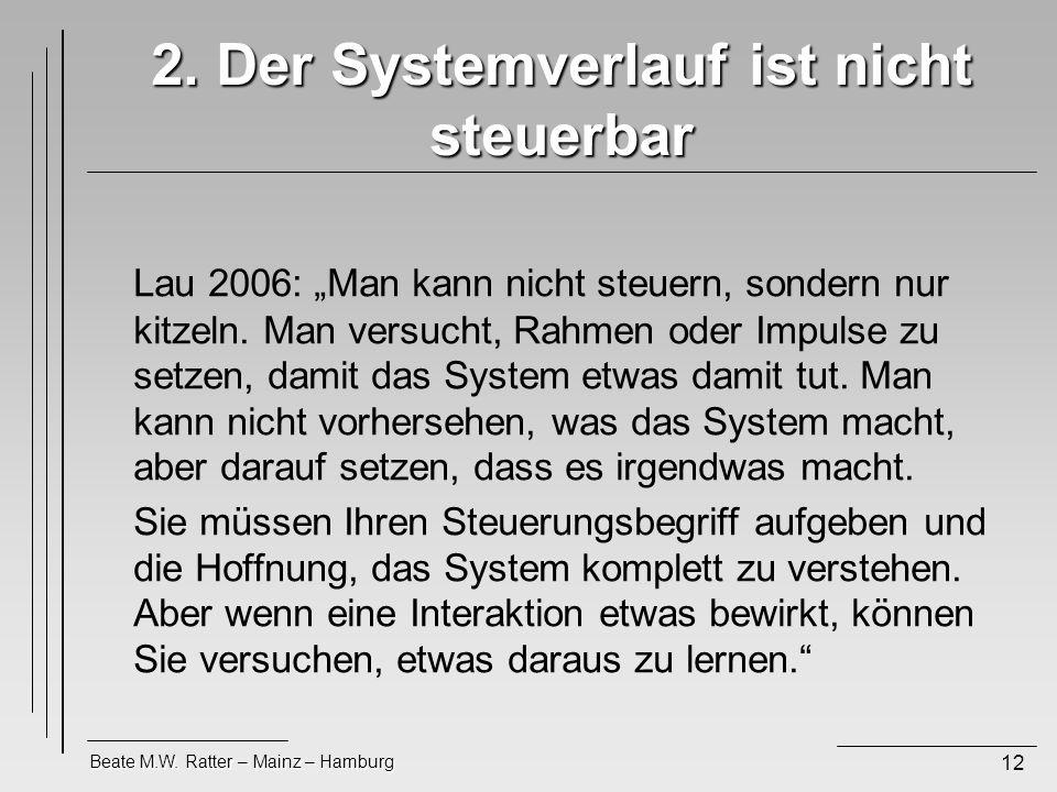 2. Der Systemverlauf ist nicht steuerbar