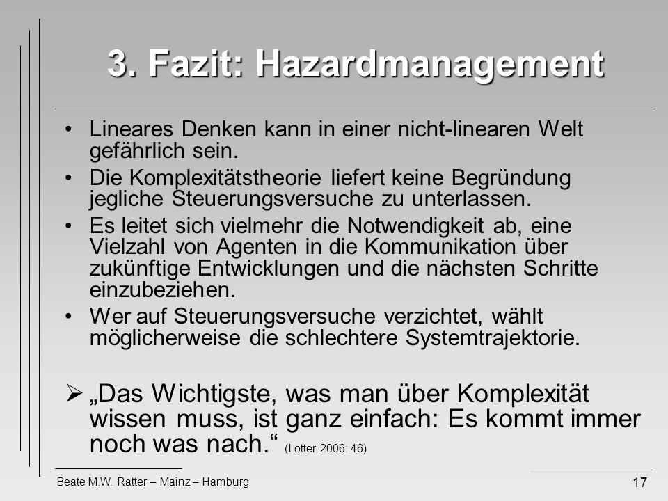 3. Fazit: Hazardmanagement