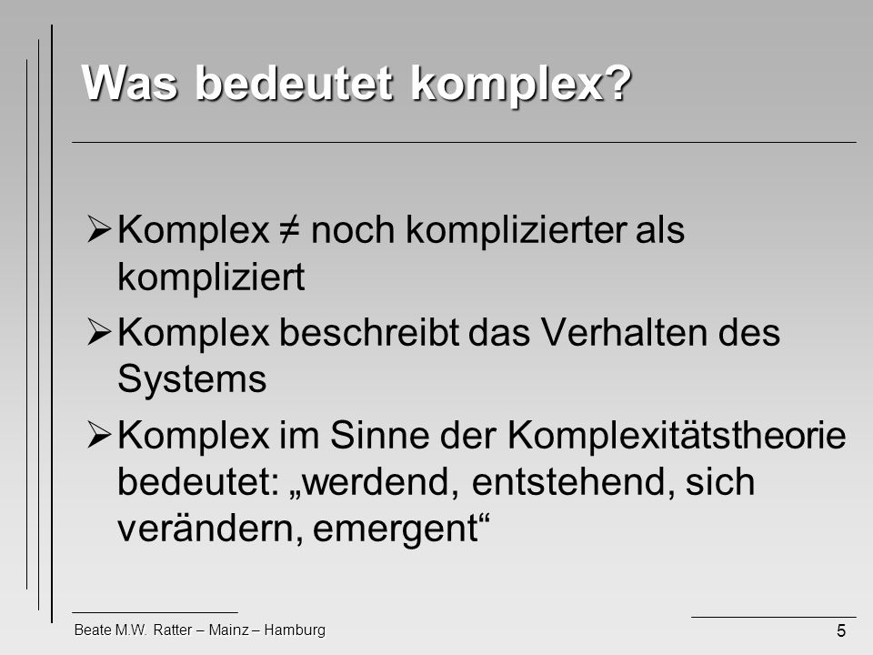 Was bedeutet komplex Komplex ≠ noch komplizierter als kompliziert