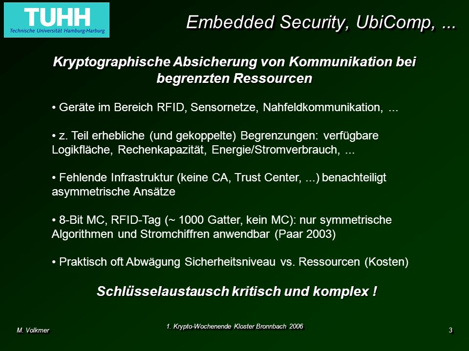 Embedded Security, UbiComp, ...