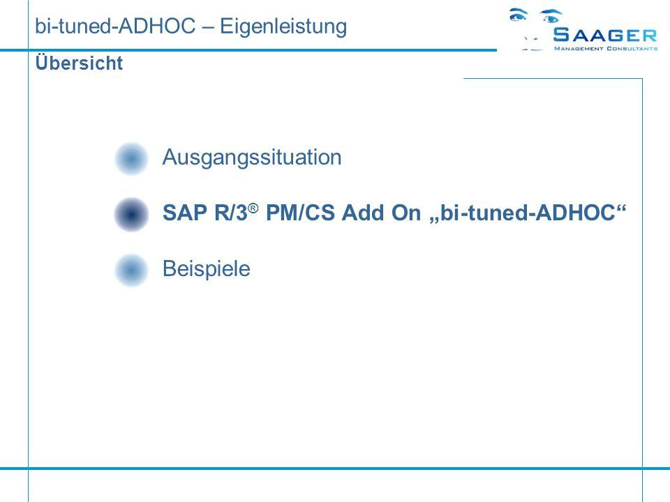 bi-tuned-ADHOC – Eigenleistung