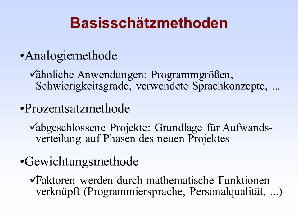 Basisschätzmethoden Analogiemethode Prozentsatzmethode
