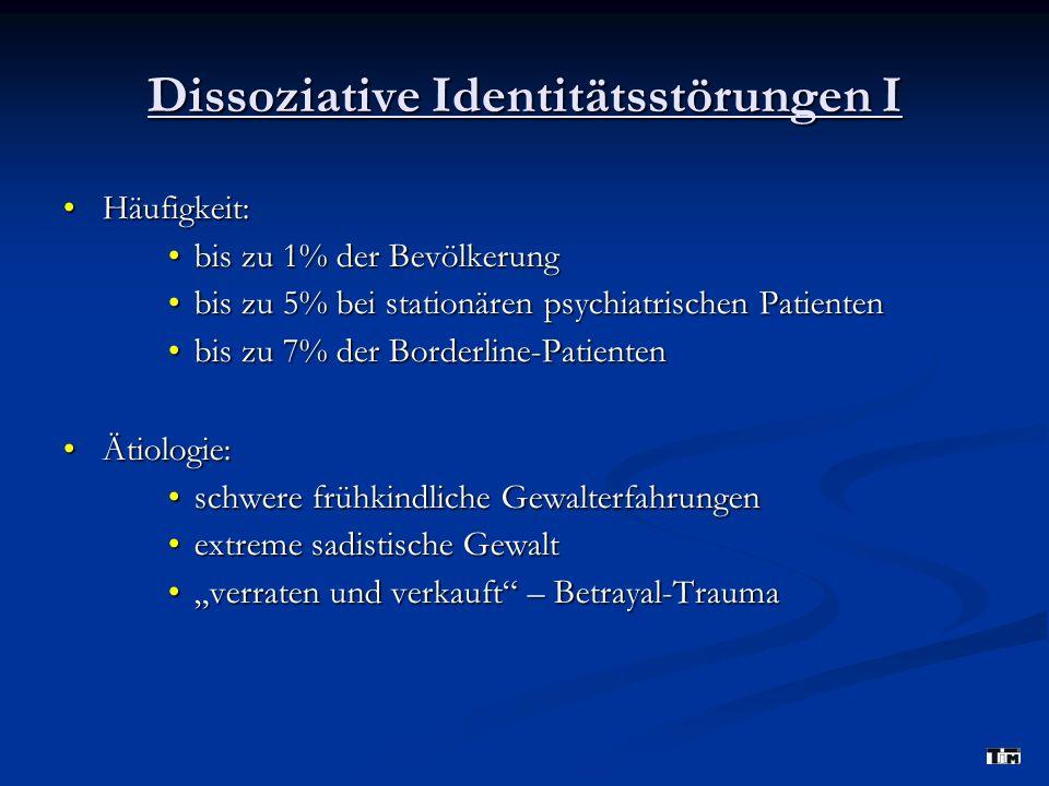 Dissoziative Identitätsstörungen I
