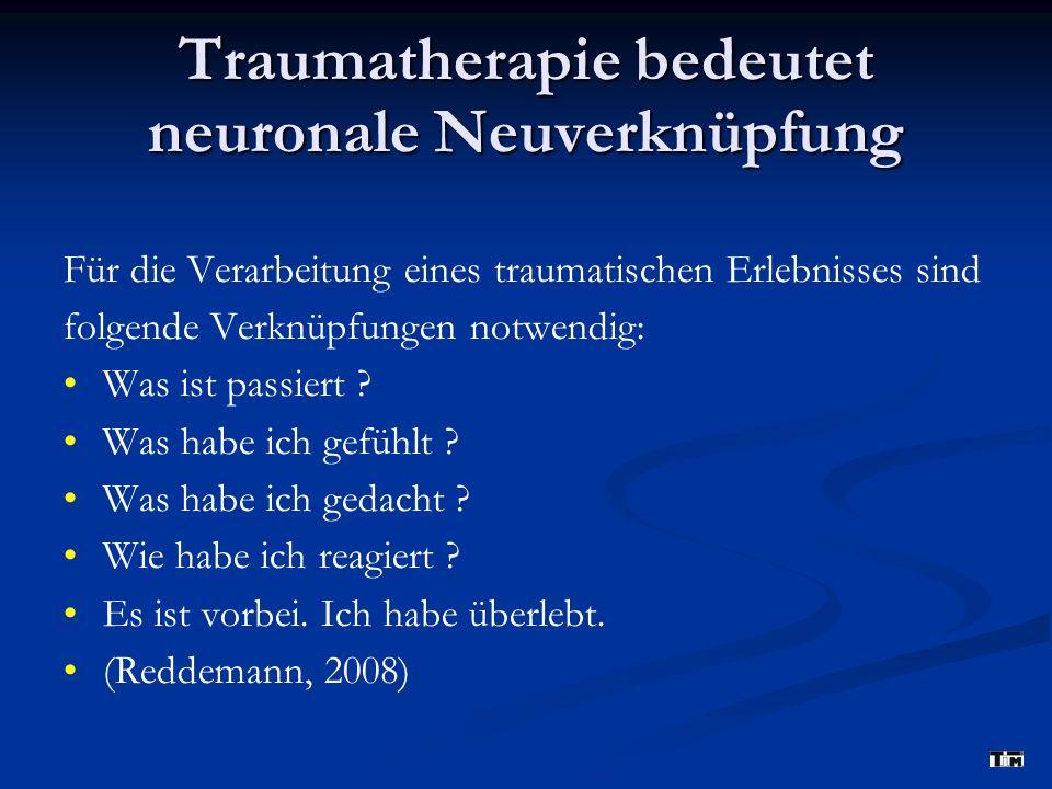 Traumatherapie bedeutet neuronale Neuverknüpfung
