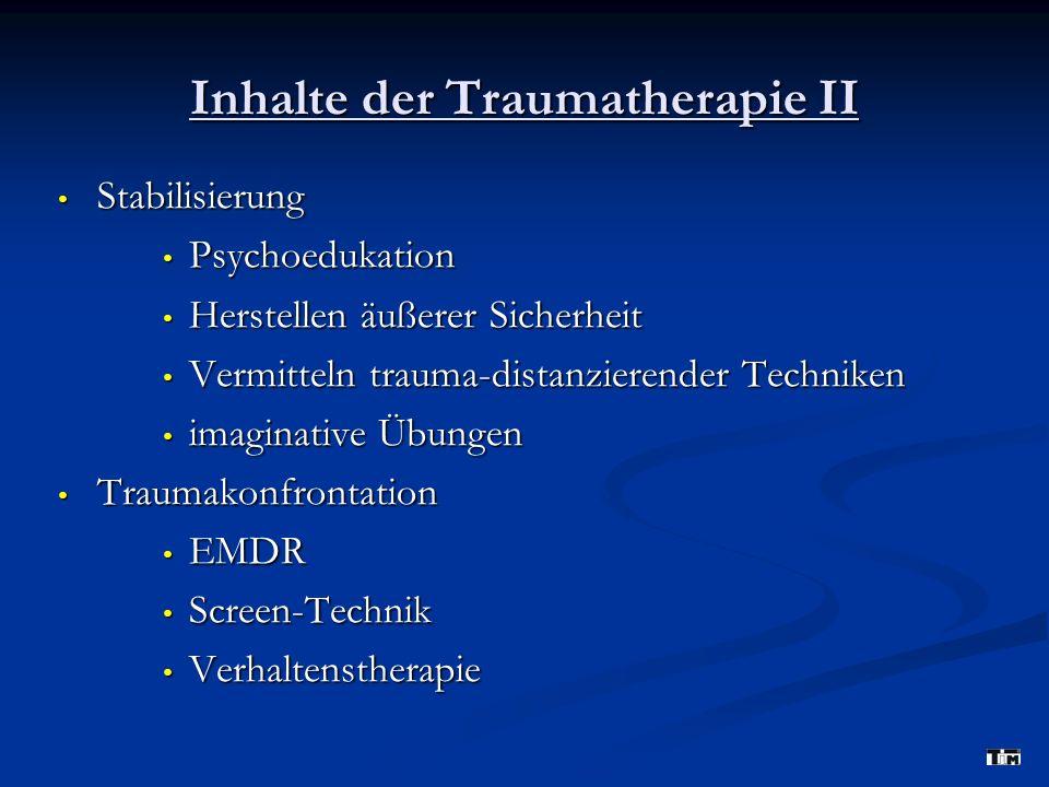 Inhalte der Traumatherapie II