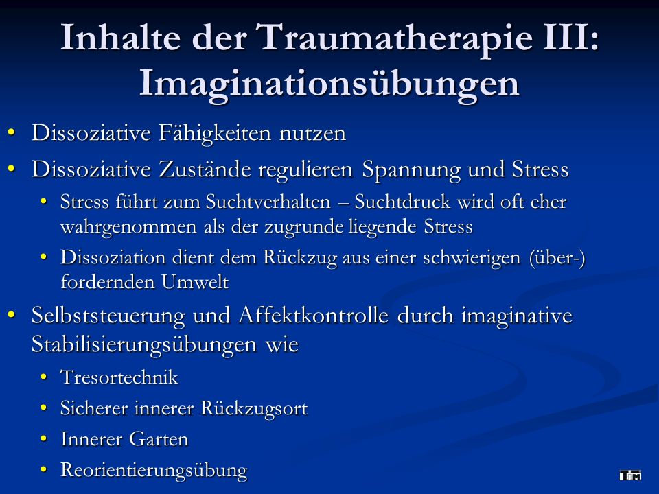 Inhalte der Traumatherapie III: Imaginationsübungen
