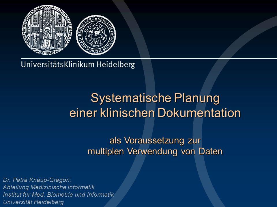 Systematische Planung einer klinischen Dokumentation