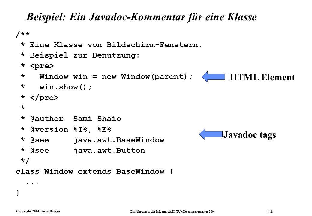 Beispiel: Ein Javadoc-Kommentar für eine Klasse