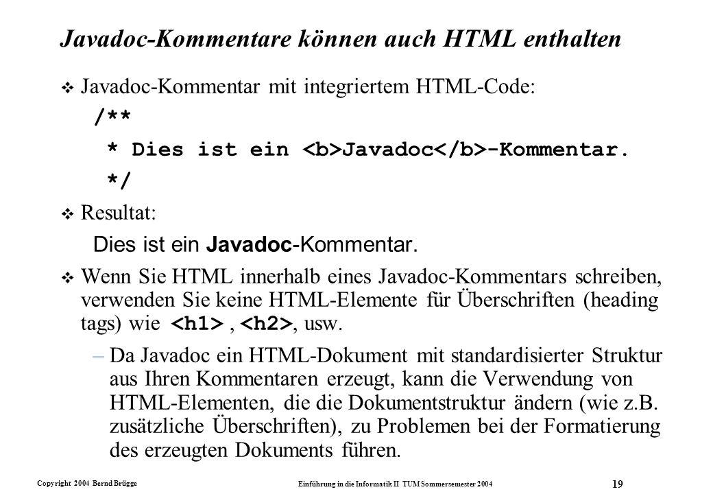 Javadoc-Kommentare können auch HTML enthalten