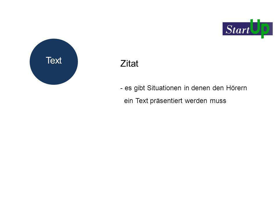 Text Zitat Text es gibt Situationen in denen den Hörern