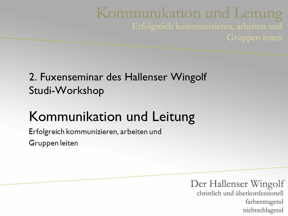2. Fuxenseminar des Hallenser Wingolf Studi-Workshop