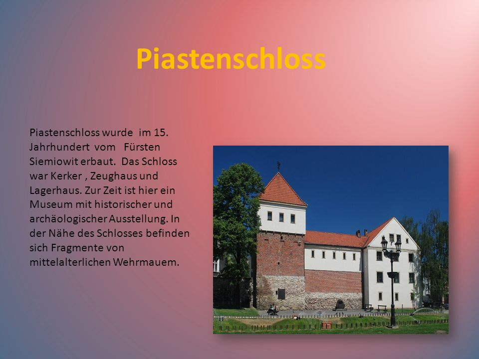 Piastenschloss