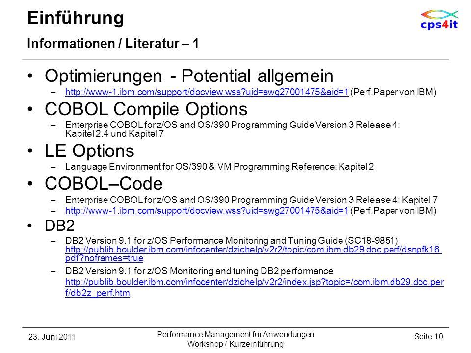 Optimierungen - Potential allgemein COBOL Compile Options LE Options