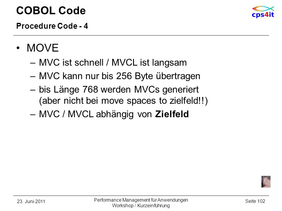 COBOL Code MOVE MVC ist schnell / MVCL ist langsam