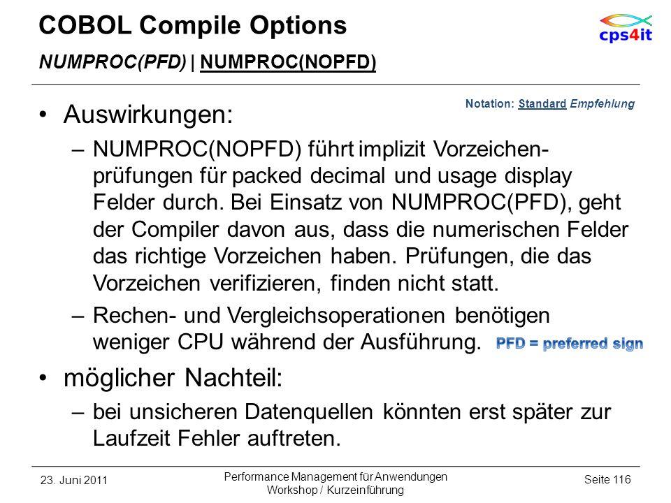 COBOL Compile Options Auswirkungen: möglicher Nachteil: