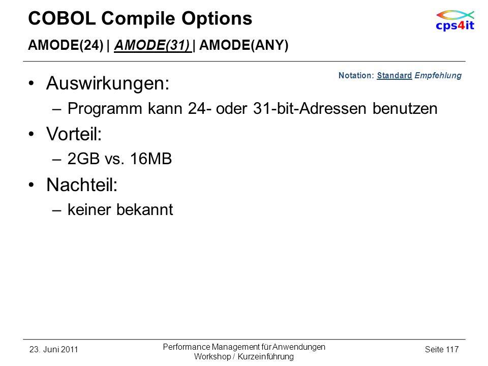 COBOL Compile Options Auswirkungen: Vorteil: Nachteil: