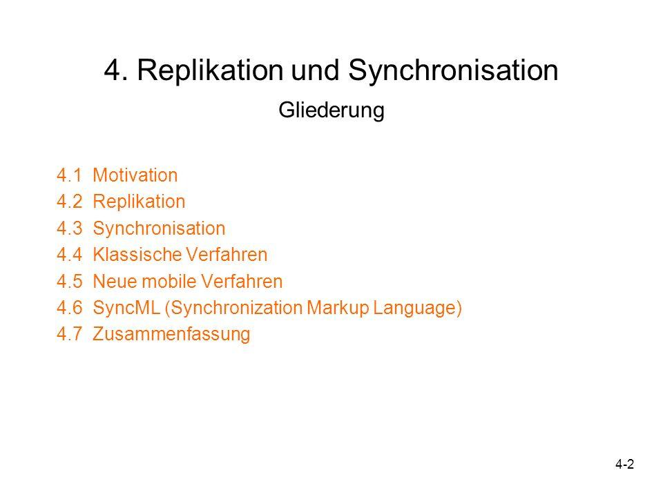 4. Replikation und Synchronisation Gliederung