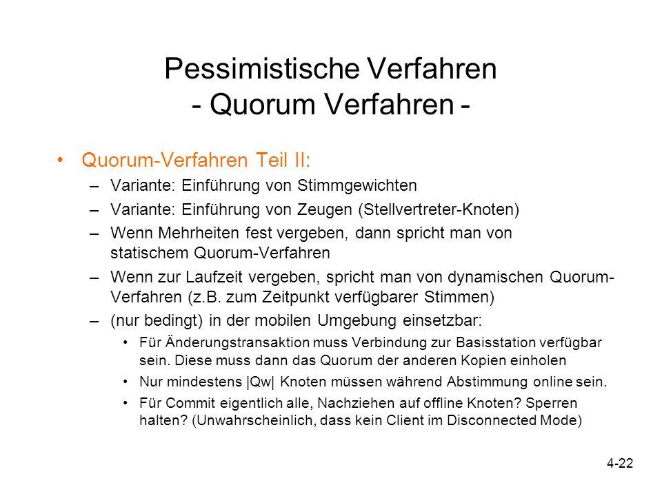 Pessimistische Verfahren - Quorum Verfahren -