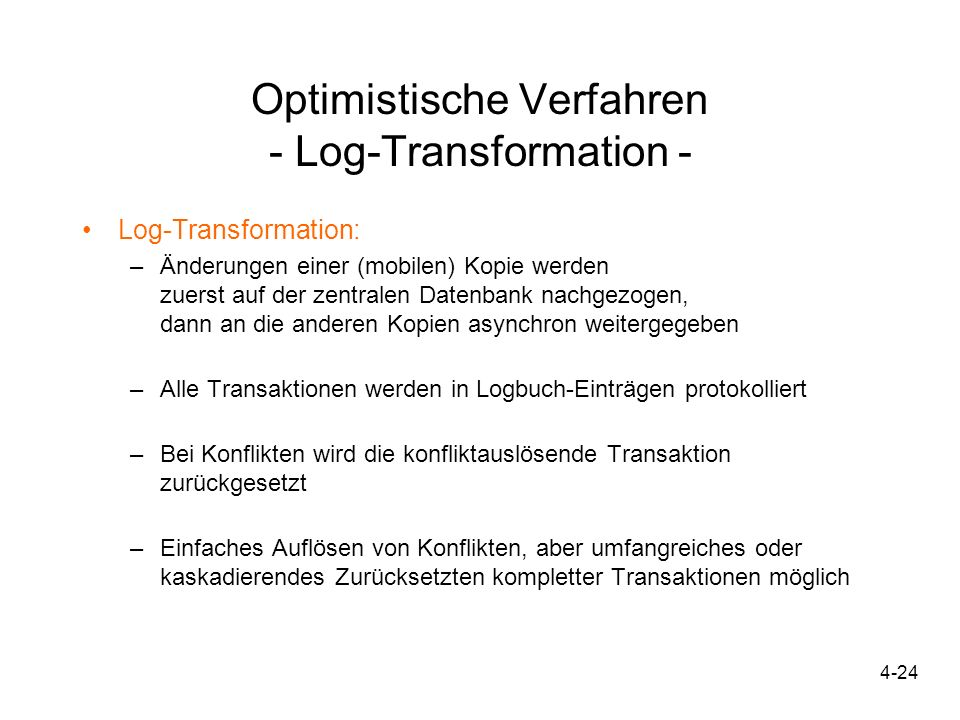 Optimistische Verfahren - Log-Transformation -