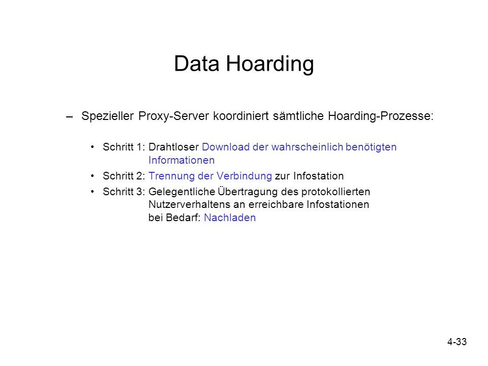 Data Hoarding Spezieller Proxy-Server koordiniert sämtliche Hoarding-Prozesse: