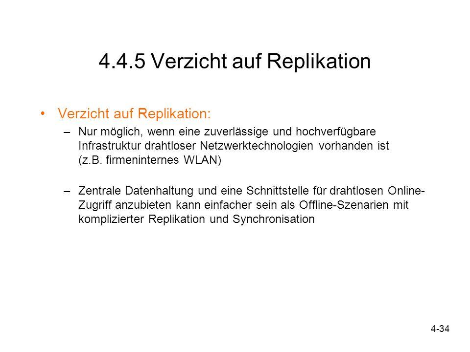 4.4.5 Verzicht auf Replikation