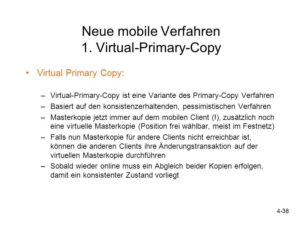 Neue mobile Verfahren 1. Virtual-Primary-Copy