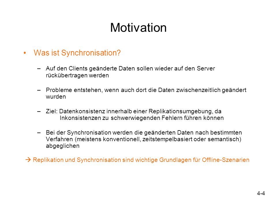 Motivation Was ist Synchronisation