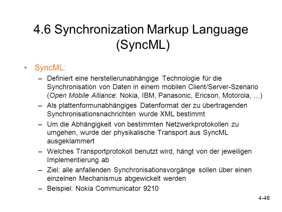 4.6 Synchronization Markup Language (SyncML)