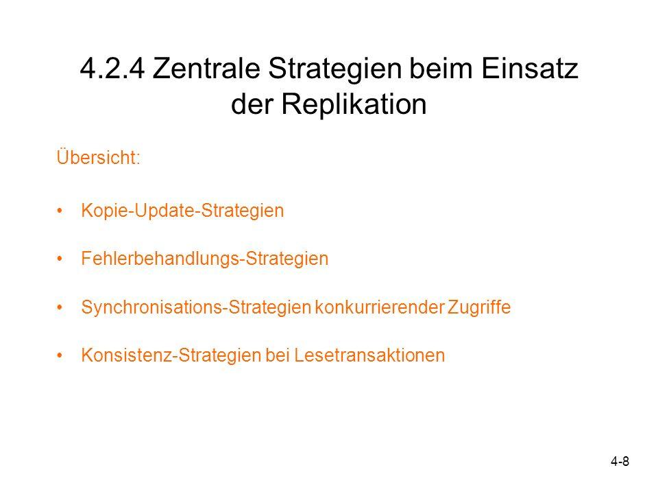 4.2.4 Zentrale Strategien beim Einsatz der Replikation