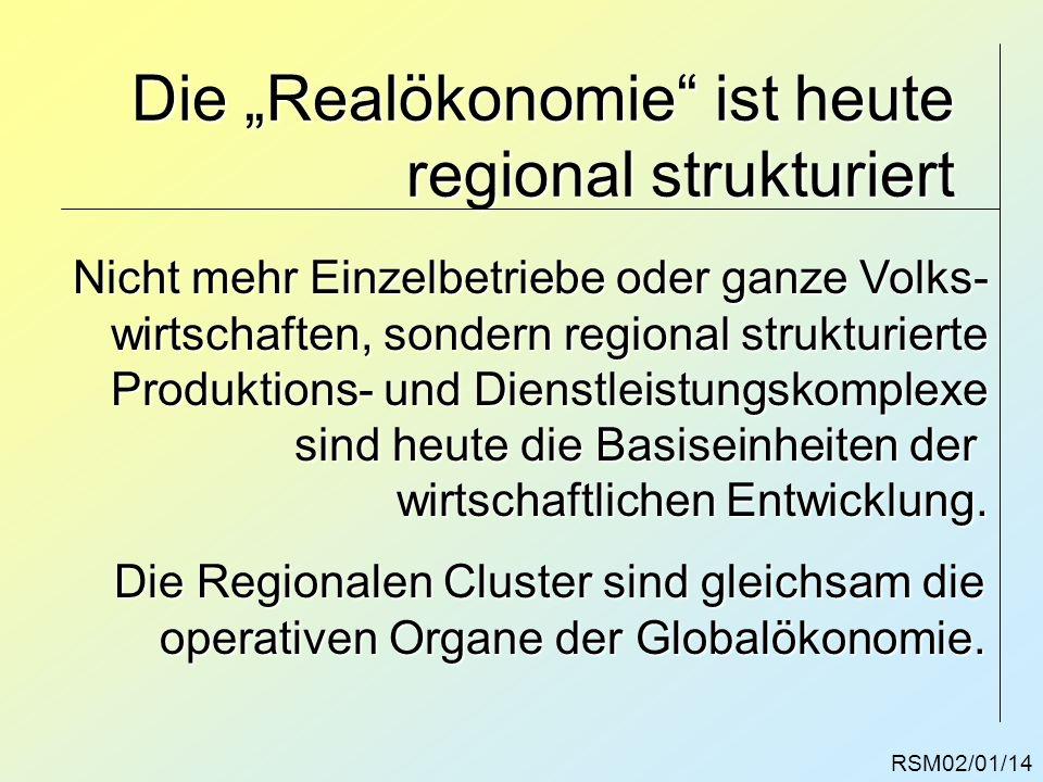 "Die ""Realökonomie ist heute regional strukturiert"