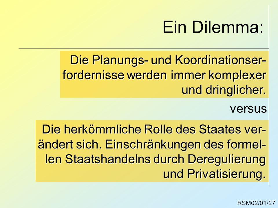 Ein Dilemma: Die Planungs- und Koordinationser-