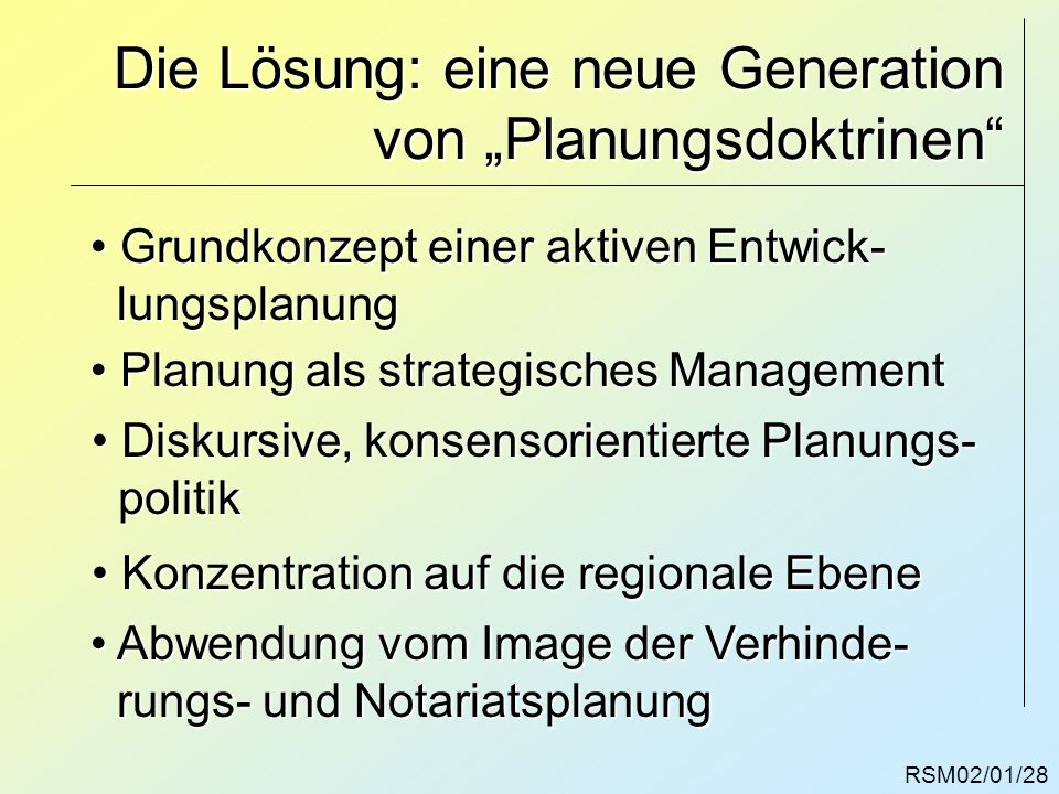 """Die Lösung: eine neue Generation von """"Planungsdoktrinen"""