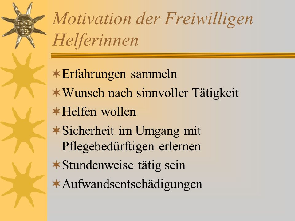 Motivation der Freiwilligen Helferinnen