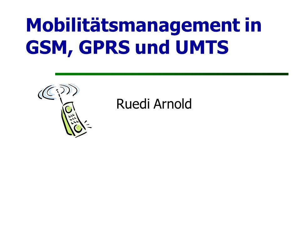 Mobilitätsmanagement in GSM, GPRS und UMTS