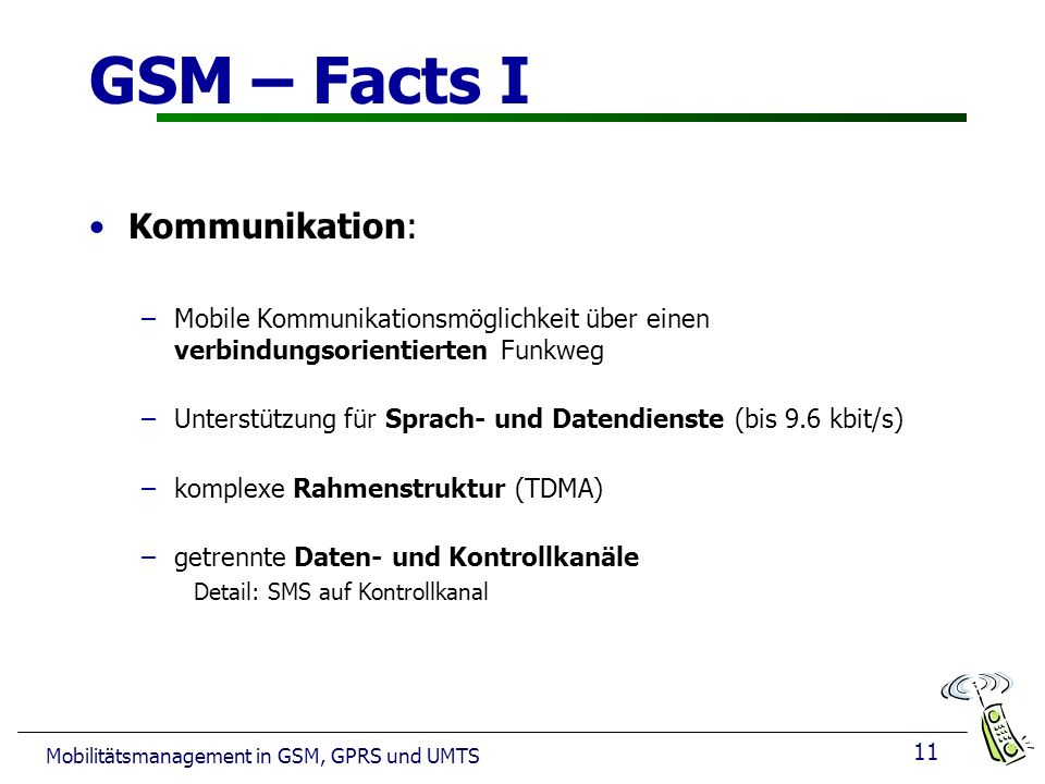 GSM – Facts I Kommunikation: