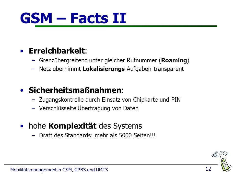 GSM – Facts II Erreichbarkeit: Sicherheitsmaßnahmen: