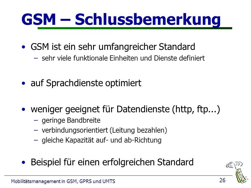 GSM – Schlussbemerkung